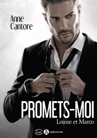 Anne Cantore - Promets-moi - Louise et Marco.