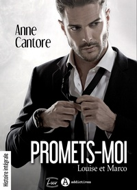Anne Cantore - Promets-moi. Louise et Marco (teaser).
