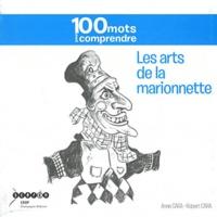 Anne Cara et Robert Cara - Les arts de la marionnette.