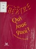 Anne-Caroline d' Arnaudy - Qui joue quoi ?.