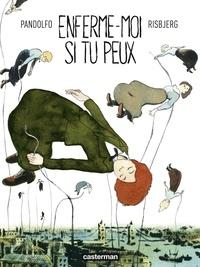 Ebook français téléchargement gratuit Enferme-moi si tu peux (Litterature Francaise) 9782203199378 par Anne-Caroline Pandolfo, Terkel Risbjerg