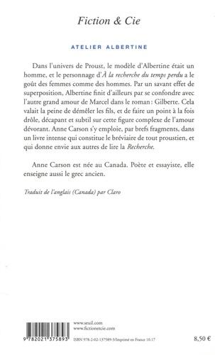Atelier Albertine. Un personnage de Proust