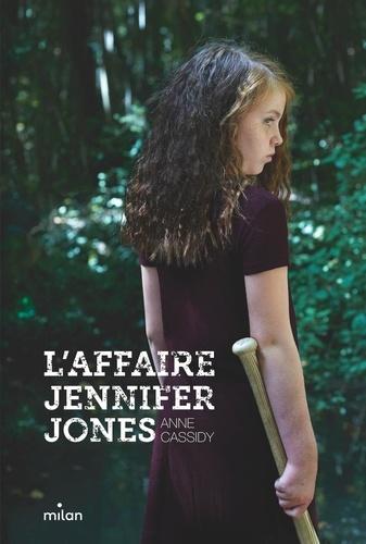 Anne Cassidy - L'affaire Jennifer Jones.
