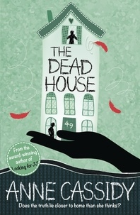 Anne Cassidy - The Dead House.