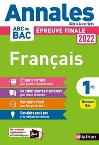 Anne Cassou-Noguès et Delphine Fradet - Français 1re - Sujets et corrigés.