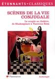 Anne Cassou-Noguès et William Shakespeare - Scènes de la vie conjugale - Le couple au théâtre, de Shakespeare à Yasmina Reza.