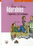 Anne-Catherine - Adorables Tome 1 : L'important, c'est le dialogue....