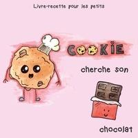 Anne-Catherine Baude - Cookie cherche son chocolat.