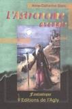 Anne-Catherine Blanc - L'astronome aveugle.