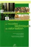 Anne-Catherine Brunet et Vincent Gloaguen - Ecorces et Sciures - De nouvelles techniques de valorisation, Actes de la journée d'échanges, Tulle, septembre 2002.