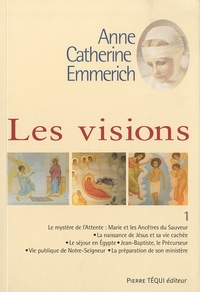 Anne-Catherine Emmerich - Les visions - Pack 3 volumes.