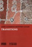 Anne-Catherine Menétrey-Savary - Transitions.