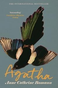 Anne Cathrine Bomann et Caroline Waight - Agatha - The International Bestseller.
