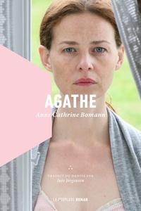 Anne Cathrine Bomann - Agathe.
