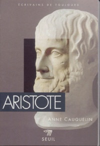 Anne Cauquelin - Aristote.