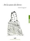 Anne Cauquelin - De la nature des lièvres.