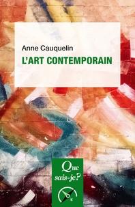 Anne Cauquelin - L'art contemporain.