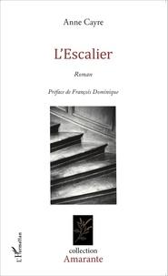 Anne Cayre - L'escalier.