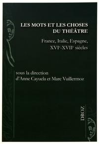 Les mots et les choses du théâtre - France, Italie, Espagne, XVIe-XVIIe siècles.pdf