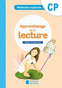 Anne-Cécile Archimbaud et Ella Coalman - Méthode explicite CP - Apprentissage de la lecture. Cahier d'exercices.