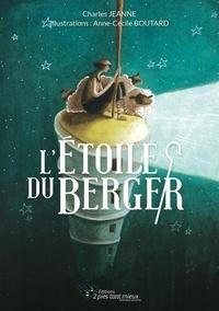 Anne-Cécile Boutard - L'étoile du berger.