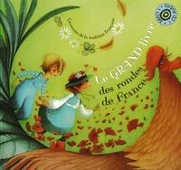 Anne-Cécile Boutard - Le grand livre des rondes de France. 1 CD audio