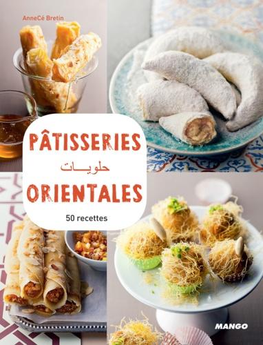 Pâtisseries orientales. 50 recettes