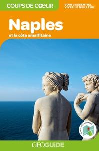 Anne-Cécile Chavoix et Veronica Maiella - Naples et la côte amalfitaine. 1 Plan détachable