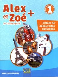 Anne-Cécile Couderc - Alex et Zoé + et compagnie 1 - Cahier de découvertes culturelles.