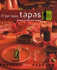 Anne-Cécile Fichaux et Jérôme Odouard - C'est topo tapas - Bodega et petits plats sympas.