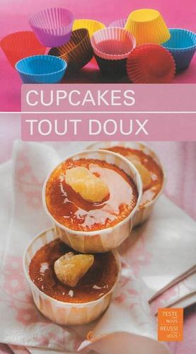 Anne-Cécile Fichaux et Jérôme Odouard - Cupcakes tout doux.