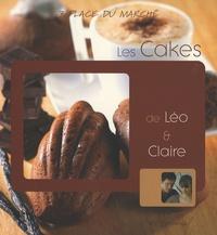 Anne-Cécile Fichaux et Jérôme Odouard - Les Cakes de Léo et Claire.