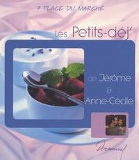 Anne-Cécile Fichaux et Jérôme Odouard - Les Petits-déj' de Jérôme et Anne-Cécile.