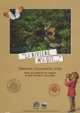 Anne-Cécile Fouvet - La rivière m'a dit - Observer, comprendre, créer avec du matériel de mesure et des carnets à compléter.