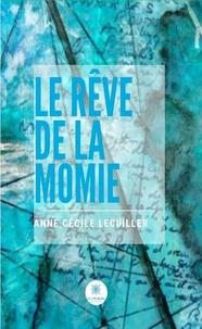 Téléchargez le livre en format pdf Le rêve de la momie  - Ou La sœur de l'Ombre en francais 9782851138880 DJVU iBook