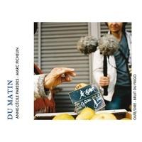 Anne-Cécile Paredes et Marc Pichelin - Du matin. 1 CD audio