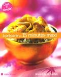 Anne-Cécile Sarfati - A préparer en 15 minutes maxi.