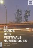 Anne-Cécile Worms - Le guide des festivals numériques.