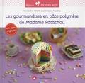 Anne-Céline Noum - Les gourmandises en pâte polymère de Madame Patachou.