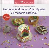 Les gourmandises en pâte polymère de Madame Patachou.pdf