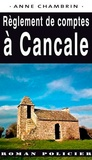 Anne Chambrin - Règlement de comptes à Cancale.
