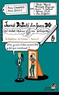 Anne Chanard et Anne Desicy - Journal déjanté d'un jeune DG.