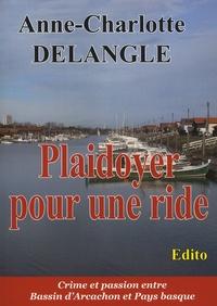 Anne-Charlotte Delangle - Plaidoyer pour une ride.