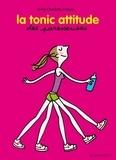 Anne-Charlotte Fraisse - La tonic attitude des Paresseuses.