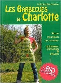 Anne-Charlotte Fraisse - Les Barbecues de Charlotte - sympas, propres, amusants, pour des soirées qui changent.