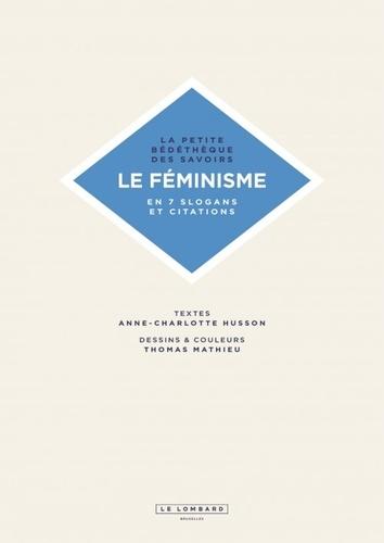 Le féminisme. En 7 slogans et citations