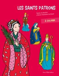 Anne-Charlotte Larroque - Les saints patrons à colorier.