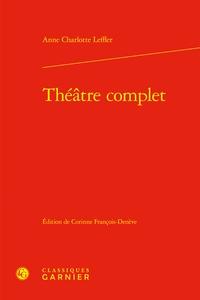 Anne-Charlotte Leffler - Théâtre complet.
