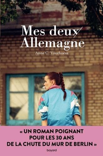 Anne Charlotte Voorhoeve - Mes deux Allemagne.