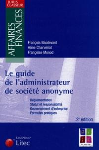 Deedr.fr Le guide de l'administrateur de société anonyme - Réglementation, Statut et responsabilité, Gouvernement d'entreprise, Formules pratiques Image